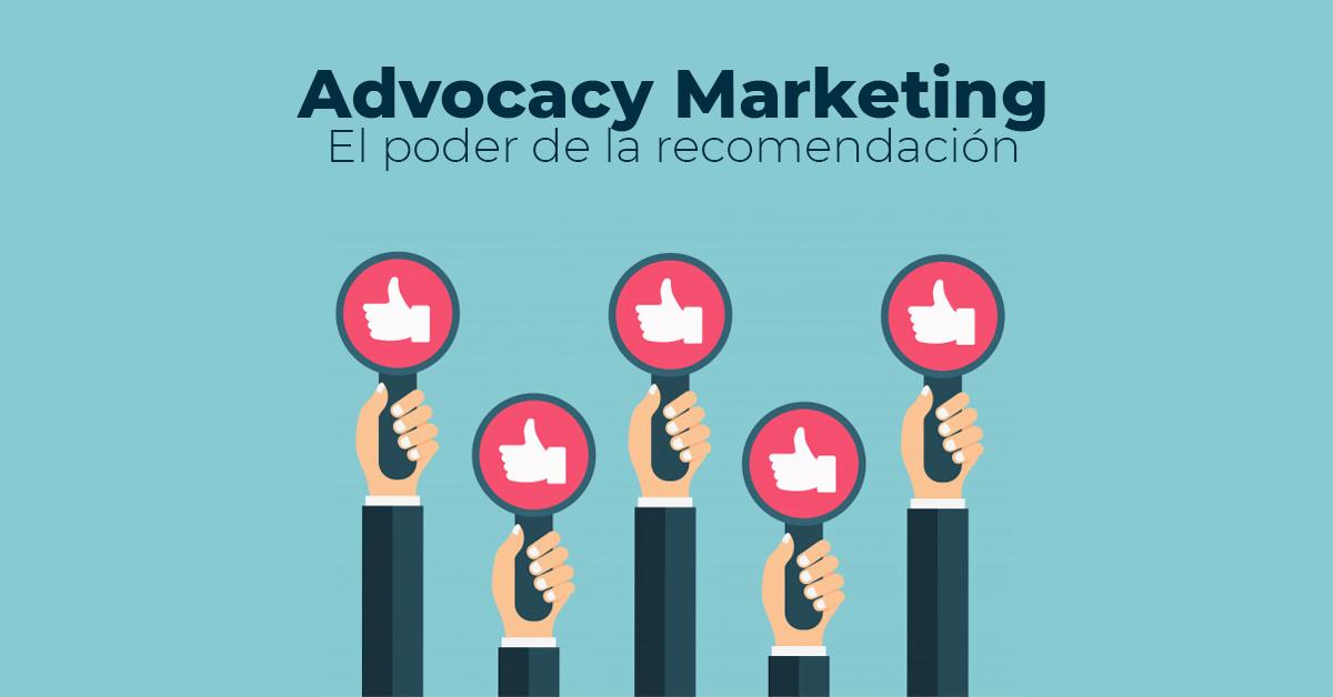 Advocacy Marketing: El poder de la recomendación
