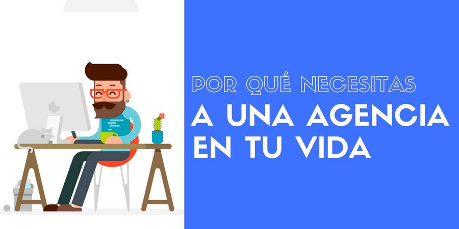¿Contratar a una Agencia de Marketing Digital o hacerlo tú?