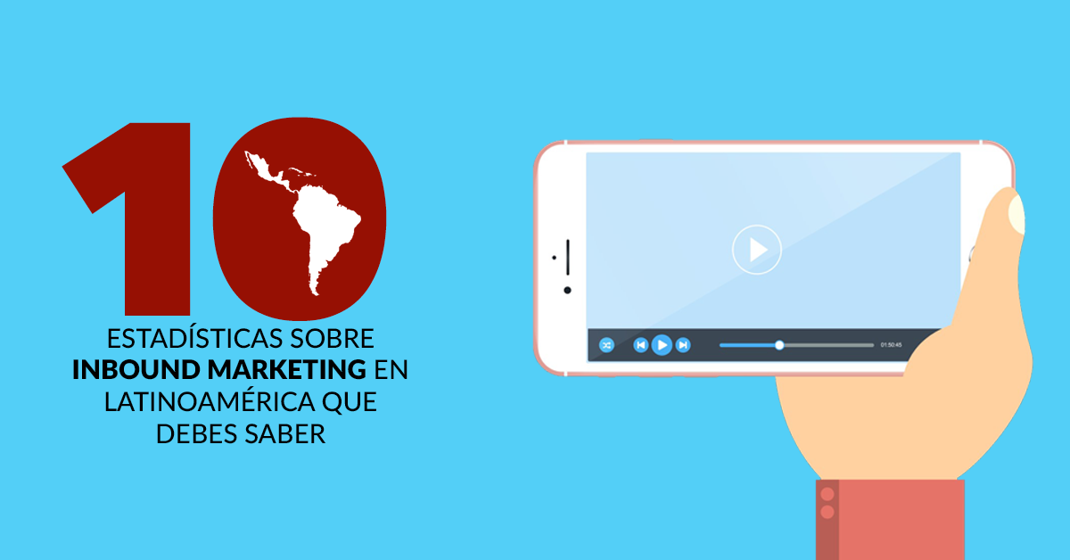 10-estadisticas-inbound-marketing-latam.png