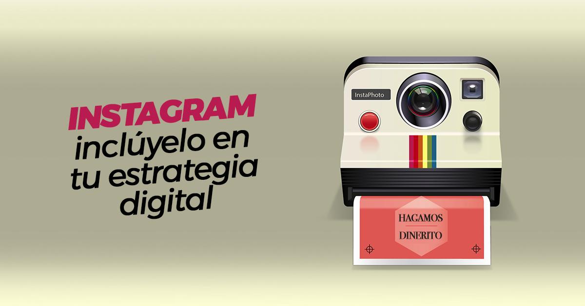 instagram-incluyelo-en-tu-estrategia-digital.png