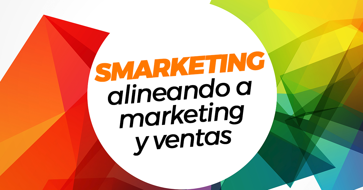 smarketing-alineando-a-marketing-ventas.png