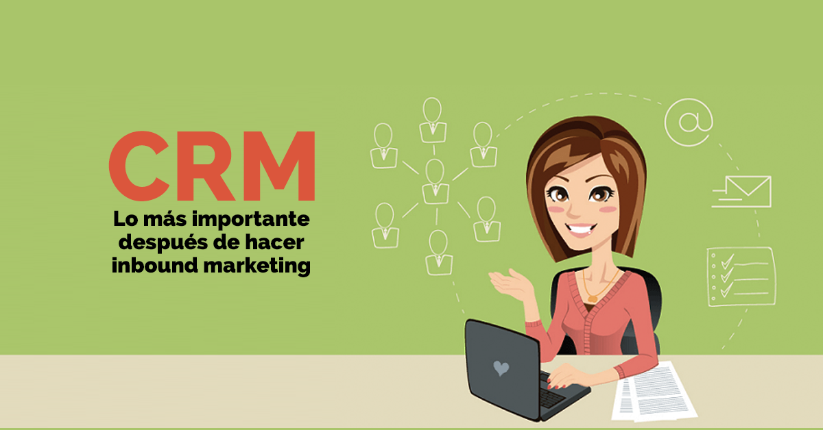 crm-lo-mas-importante-despues-de-inbound-marketing.png