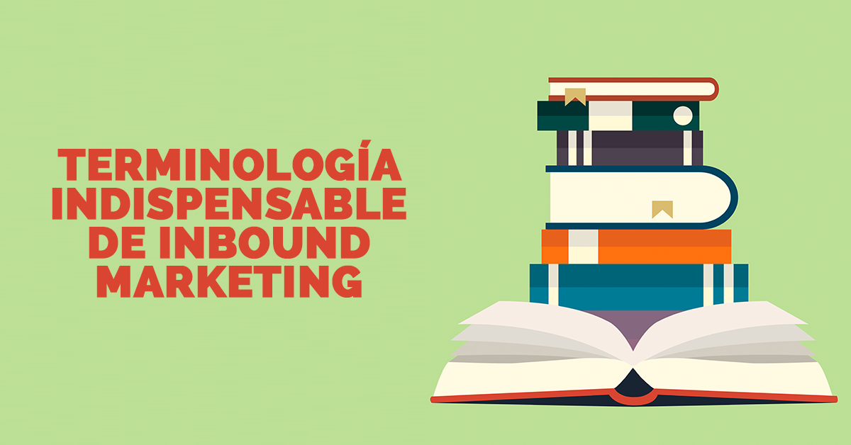 terminologia-indispensable-de-inbound-marketing.png