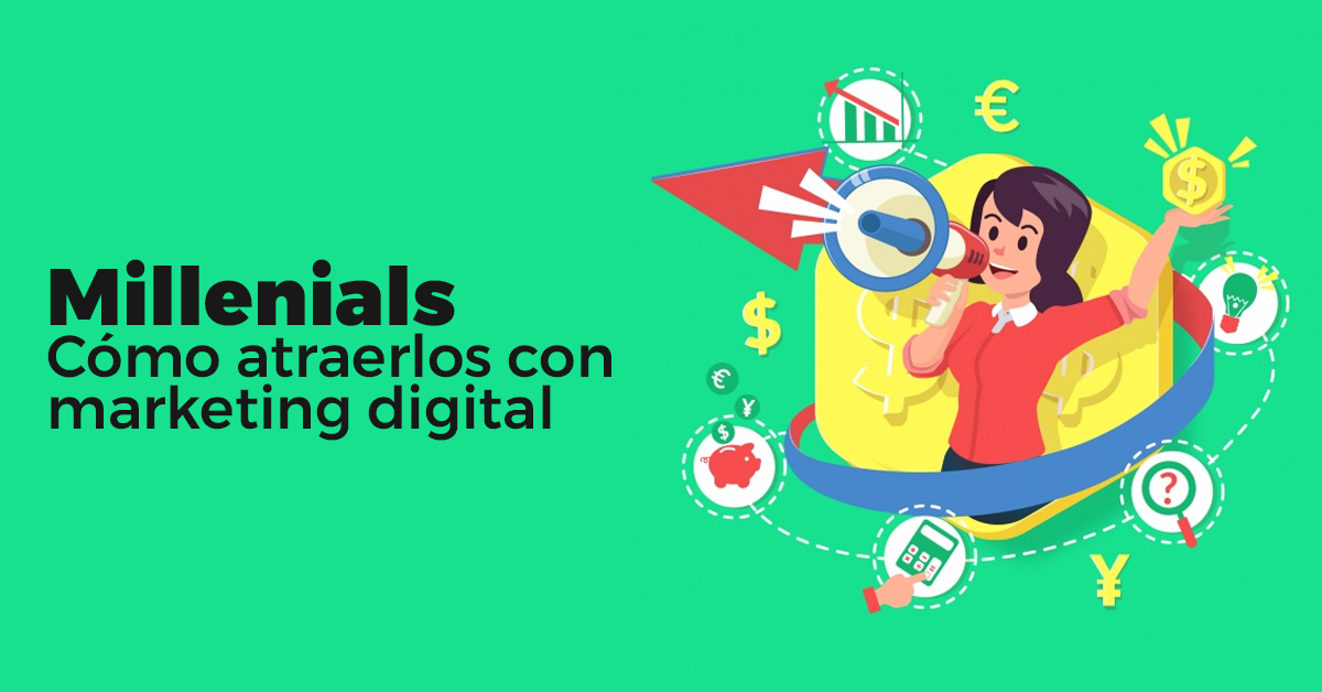 atraer-millenials-con-marketing-digital.png