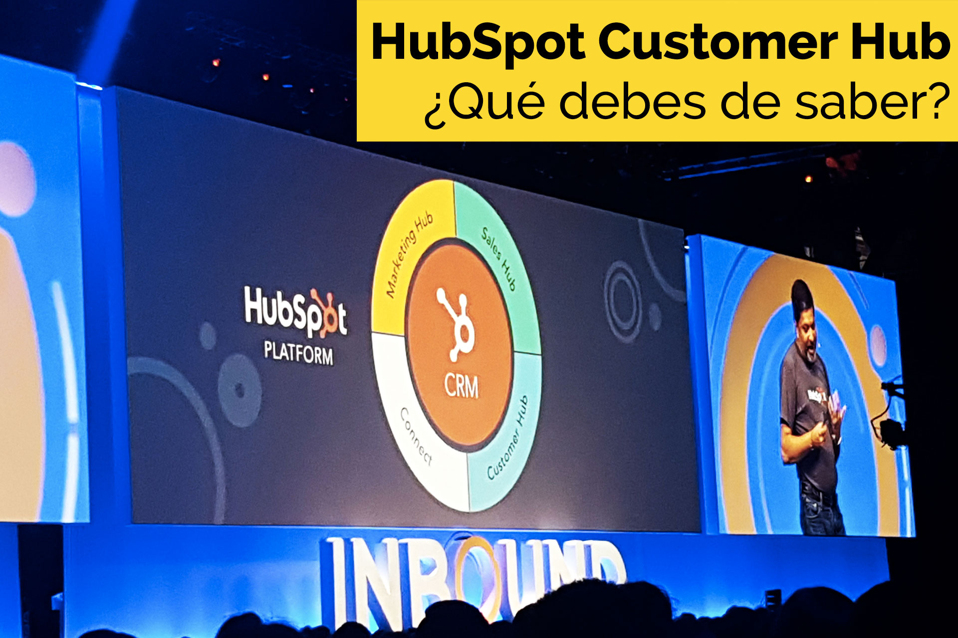 Marketing Digital: HubSpot Customer Hub, todo lo que debes saber