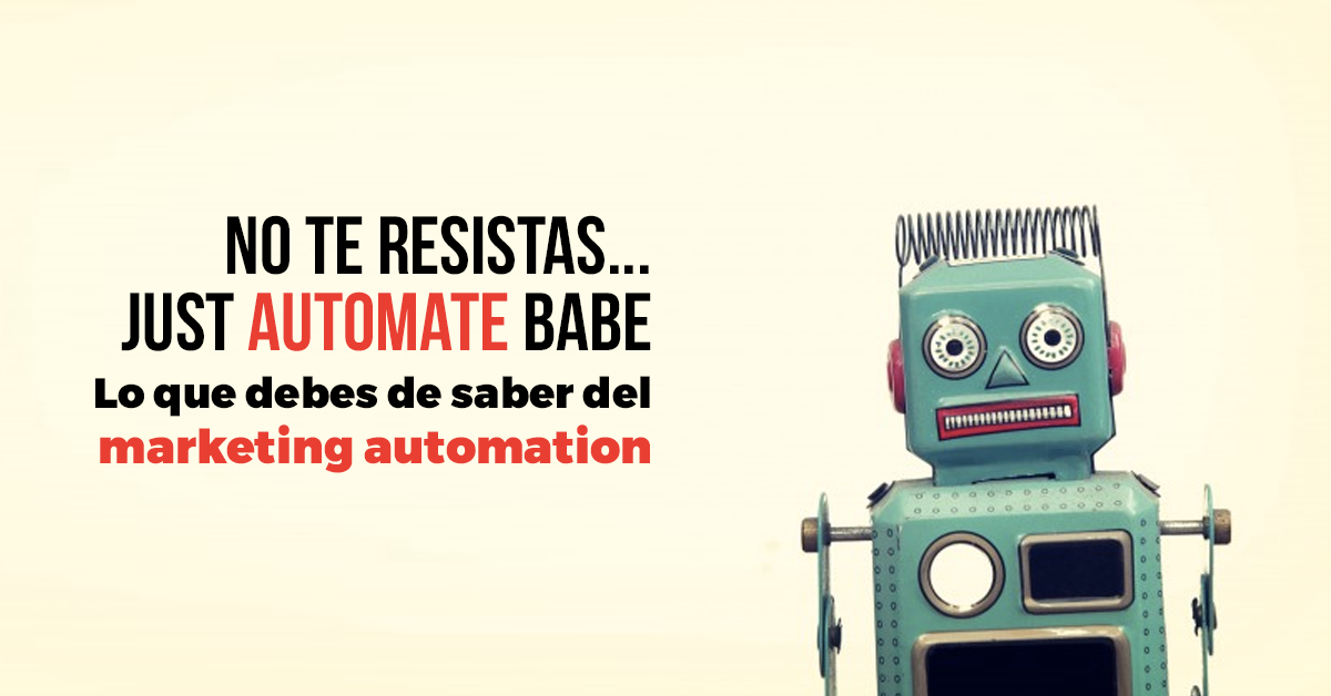 Marketing Automation: Lo que debes de saber