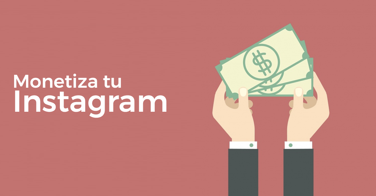 Social Media: Monetiza tu Instagram