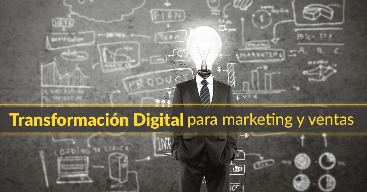 Transformación Digital en Marketing y Ventas