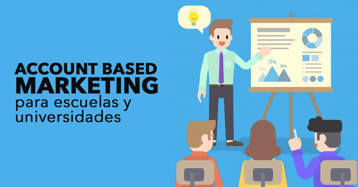 account-based-marketing-escuelas-y-universidades.png