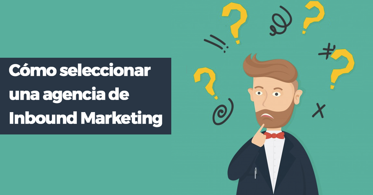 como-seleccionar-inbound-marketing.png