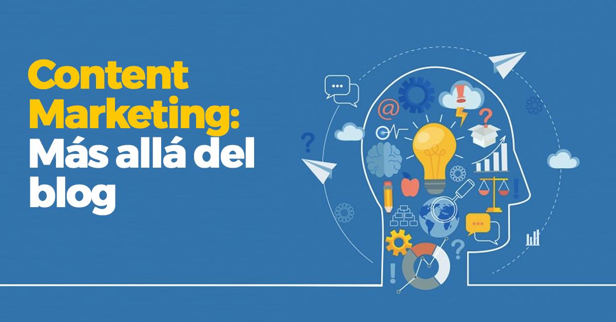 Content marketing más allá de tener un blog