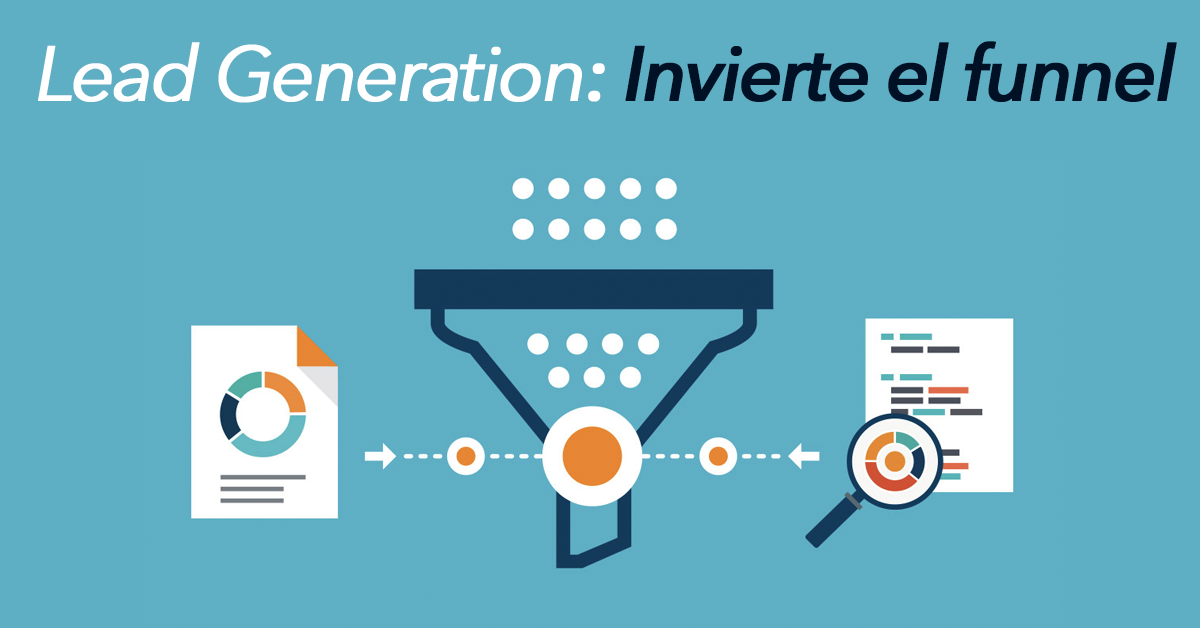 lead-generation-invierte-el-funnel.png