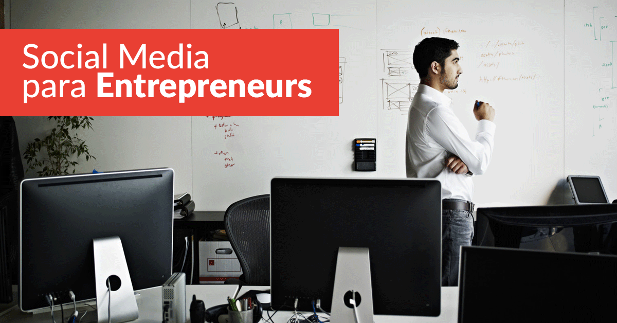 Social Media para Entrepreneurs