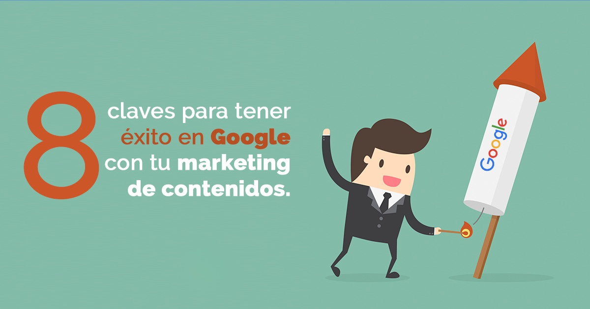 estrategia-de-content-marketing-claves-google-exito.jpg