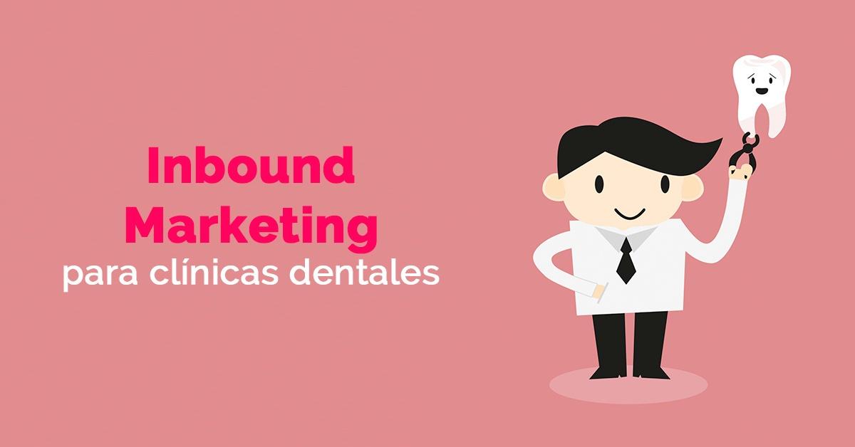 estrategias-de-inbound-marketing-para-clinicas-dentales.jpg