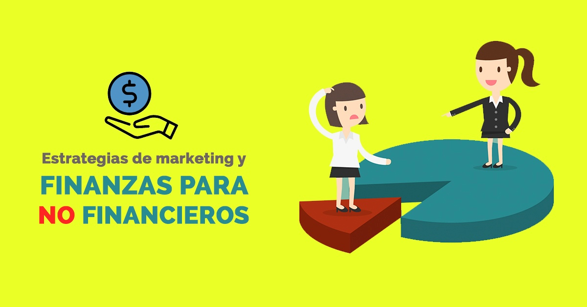 estrategias-de-marketing-finanzas-para-no-financieros.jpg
