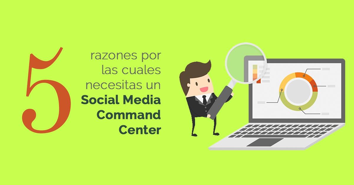 social-media-command-center-razones-para-necesitarlo.jpg