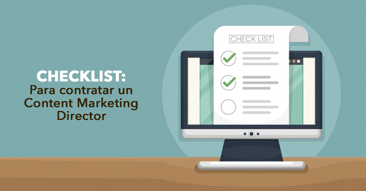 Checklist para contratar un Content Marketing Director