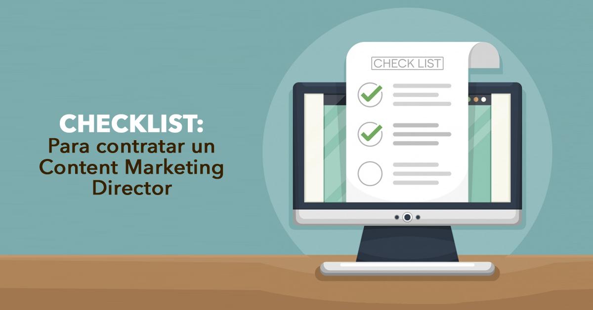 Checklist para contratar un Content Marketing Director