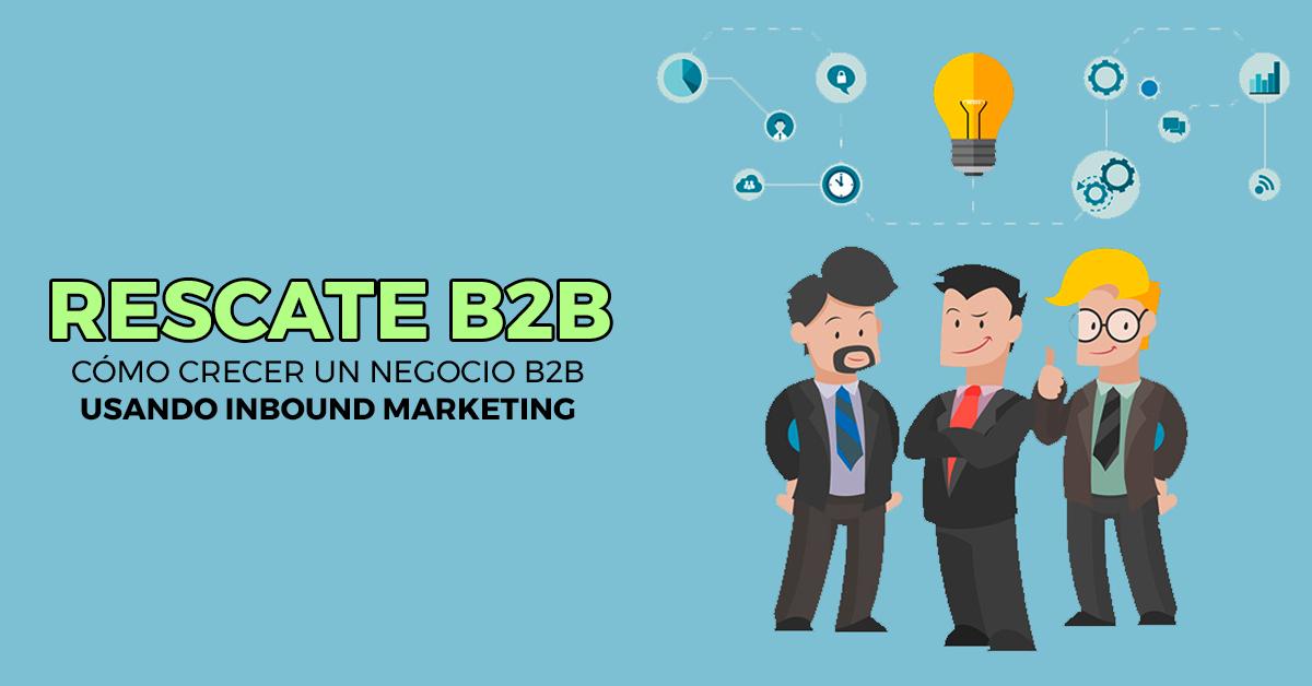 crecer-negocio-b2b-con-inbound-marketing.png