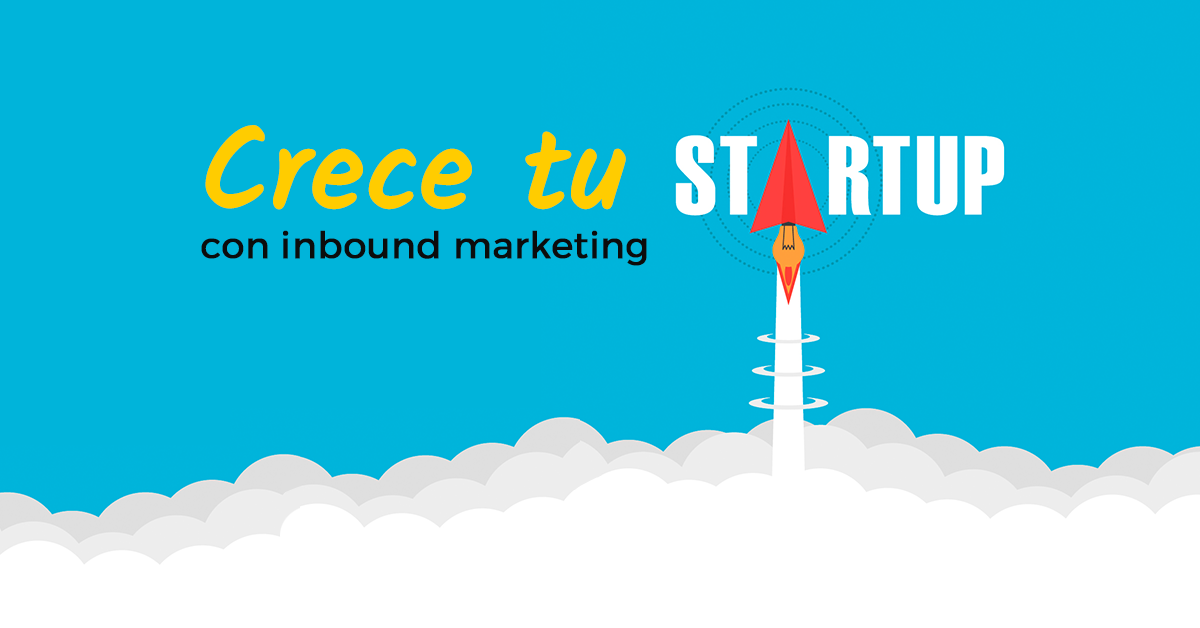 crecer-startup-con-inbound-marketing.png