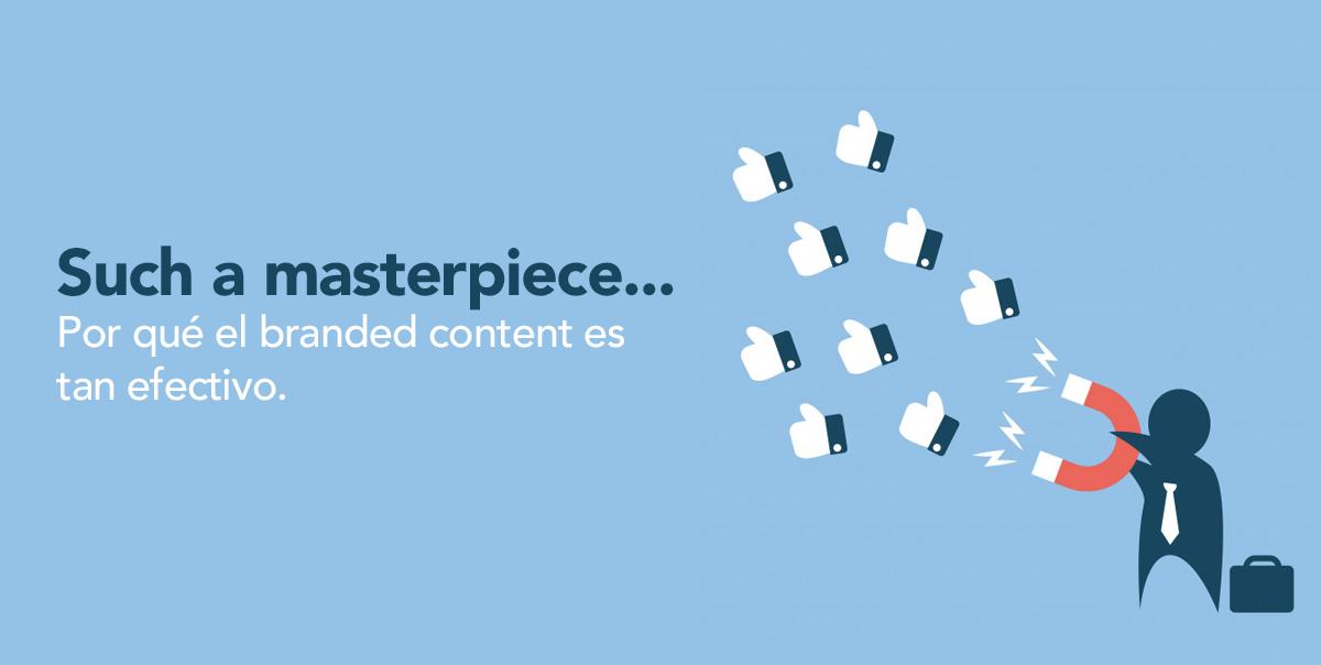 La efectividad del branded content
