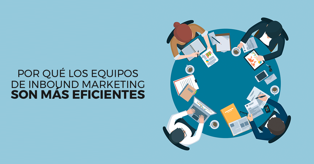 equipos-eficientes-de-inbound-marketing.png