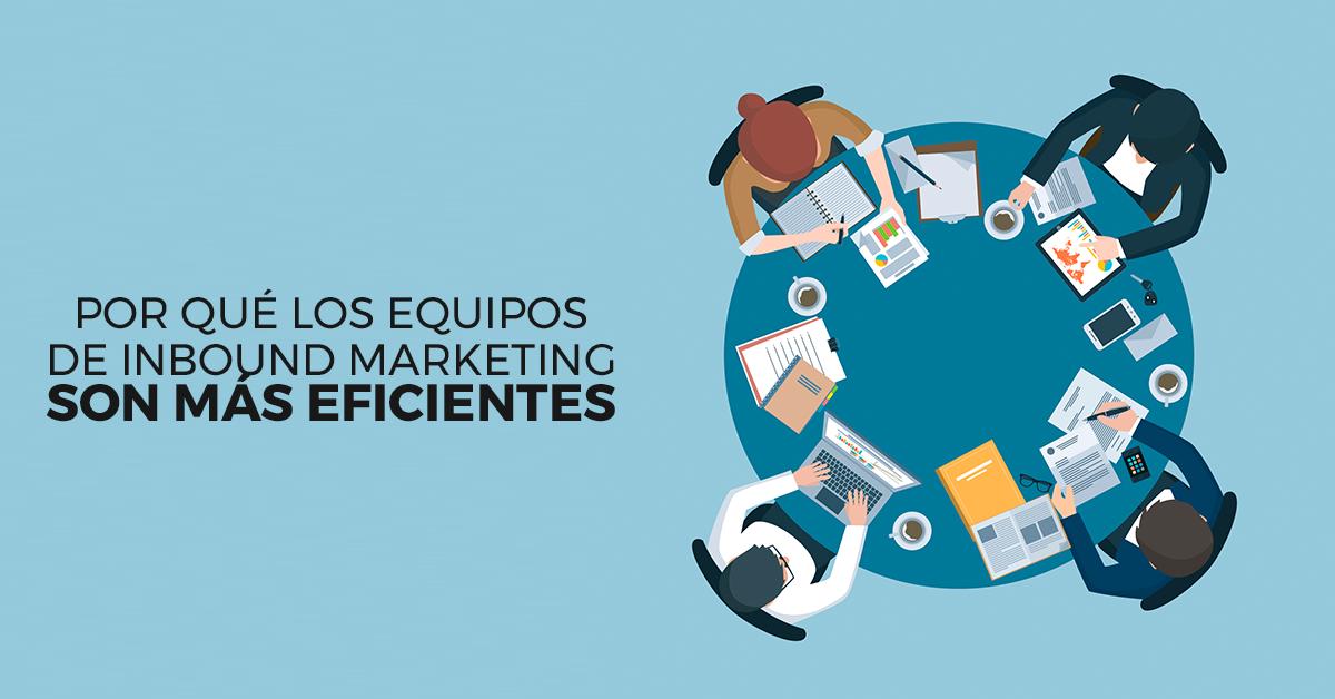 equipos-eficientes-de-inbound-marketing.png