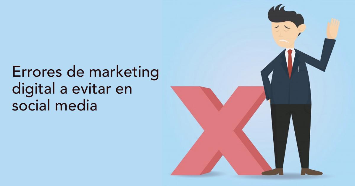 errores-de-marketing-digital-a-evitar-en-social-media
