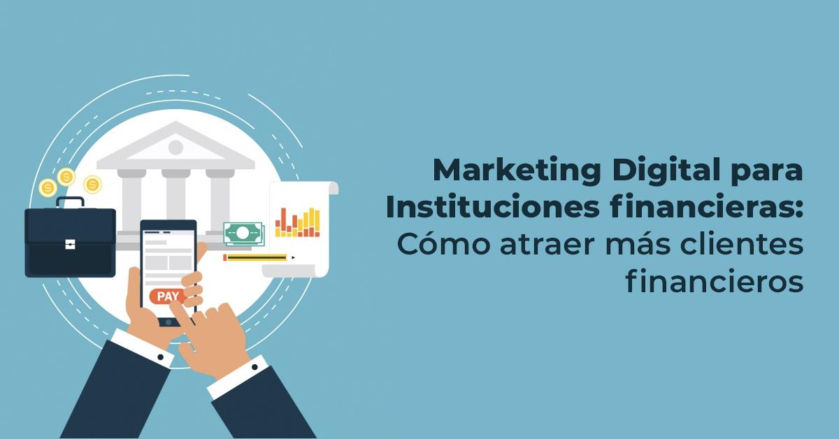 marketing-digital-para-institucionesfinancieras