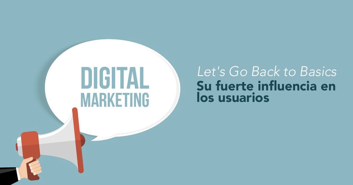 marketing-digital-su-influencia-en-usuarios