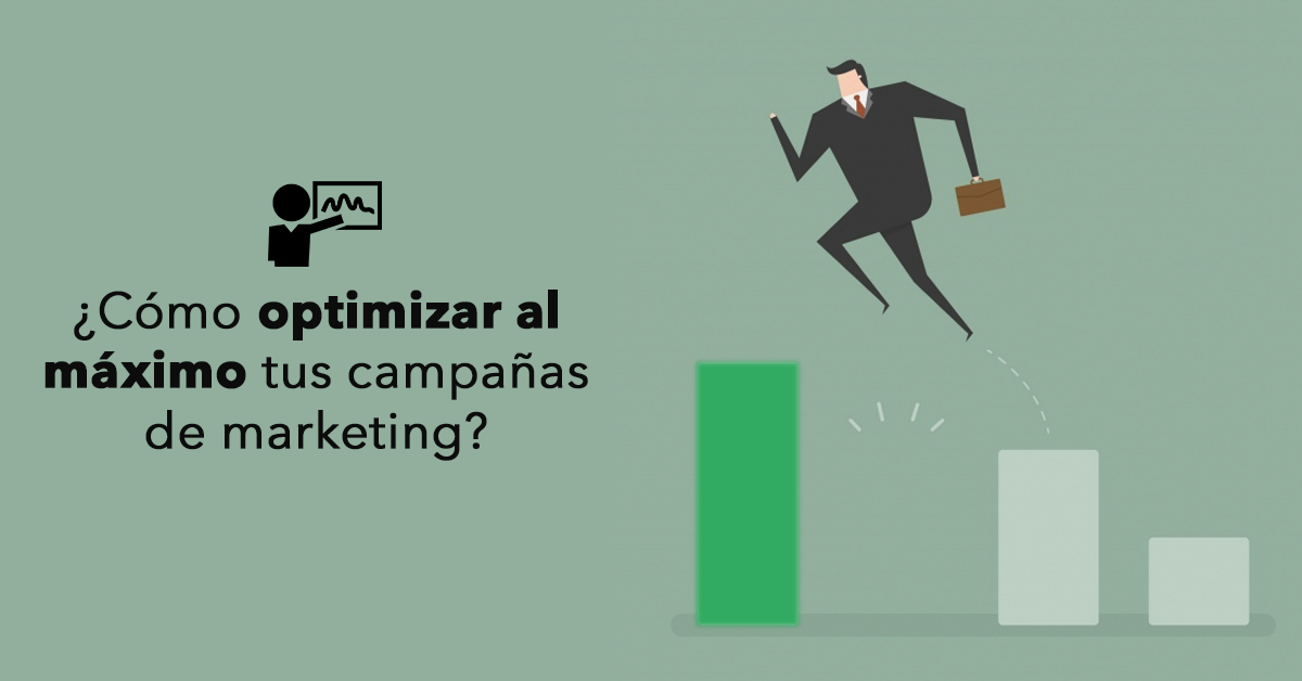 optimizar-al-maximo-campanas-de-marketing.png