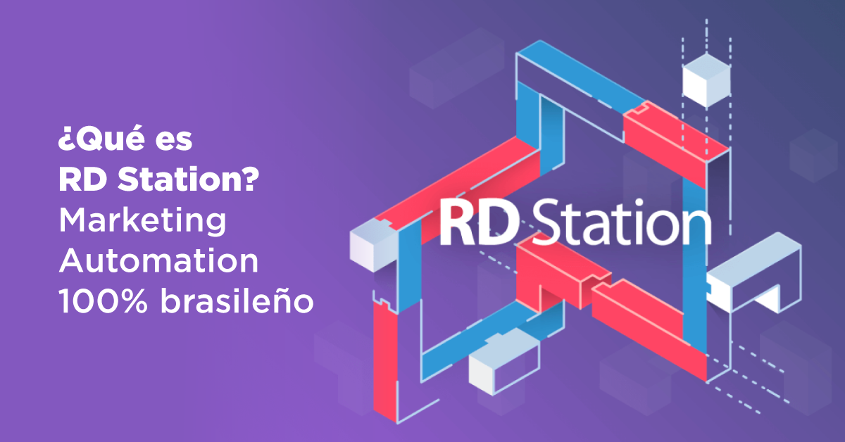 ¿Qué es RD Station? Marketing Automation 100% brasileño