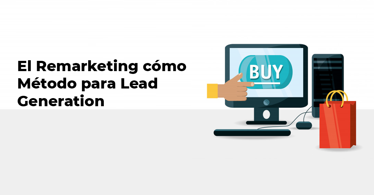 remarketing-como-metodo-de-lead-generation