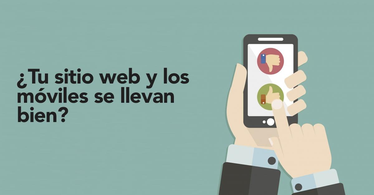 5 herramientas para verificar si tu sitio es mobile friendly