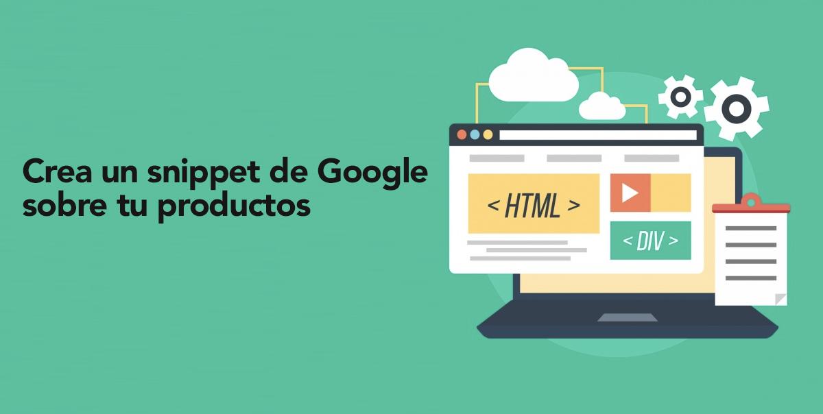 Estrategia Digital: Crear unsnippet de Google sobre tu productos