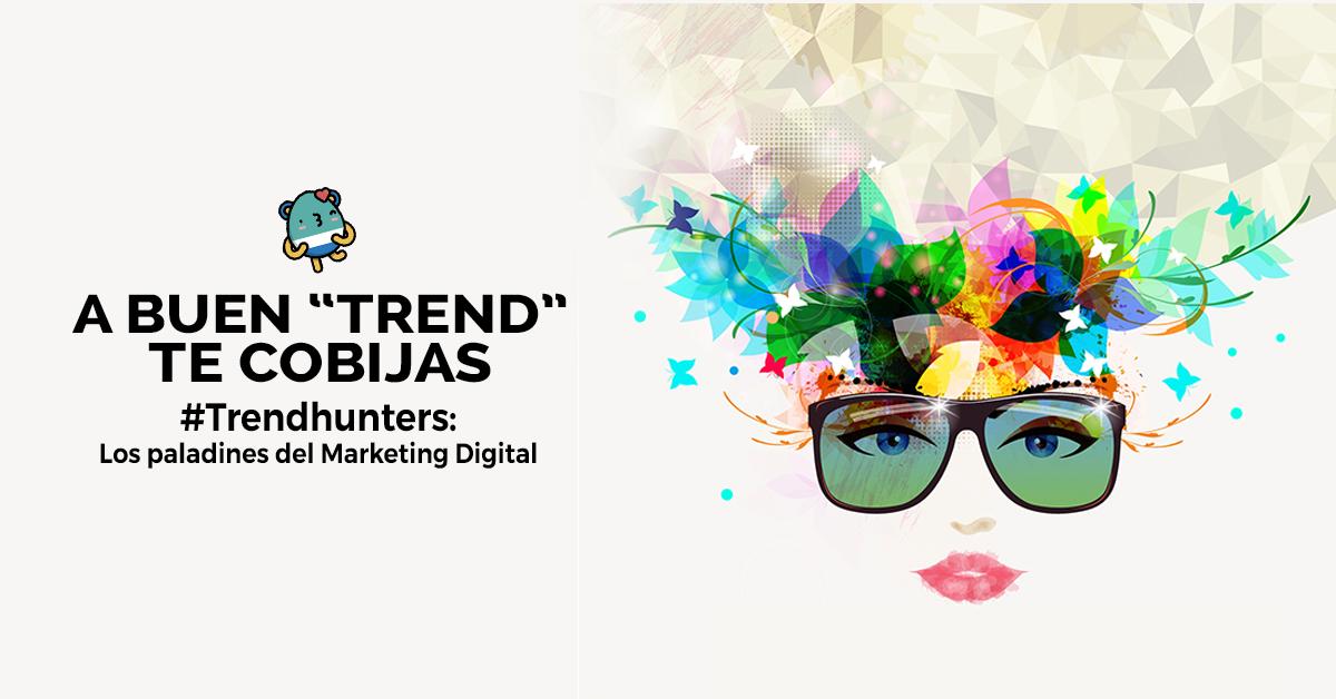 trendhunters-los-paladines-del-marketing-digital.png