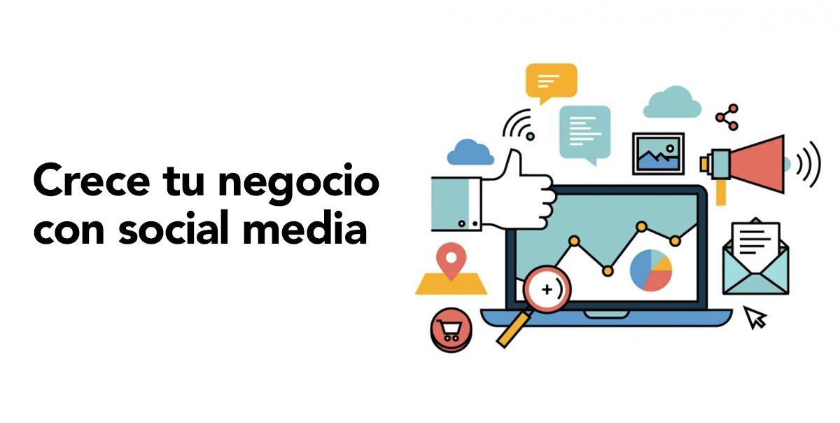Crece tu negocio usando social media
